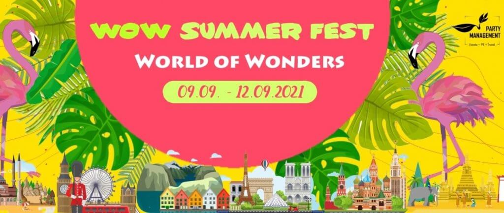 WOW Summer Fest: The World Of Wonders