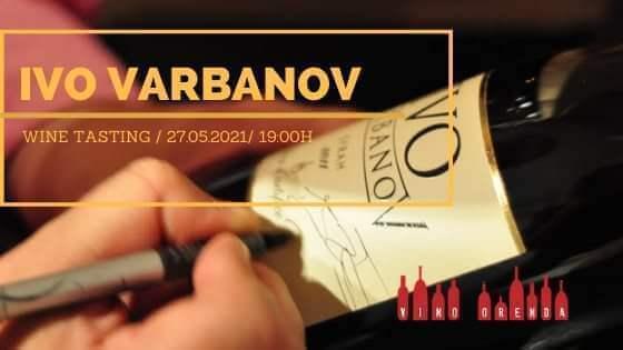 Дегустация IVO VARBANOV Wines